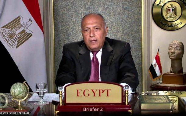 سامح شكري: سد النهضة يهدد رفاهية المصريين والسودانيين ويجب التحرك لإنهاء التحركات الأحادية